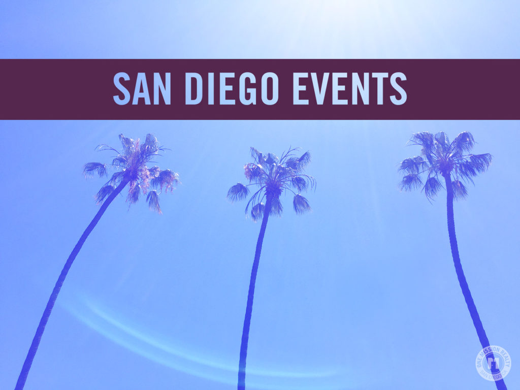 San Diego Calendar Of Events 2019 San Diego County Calendar of Events for May 2019   One Mission Realty